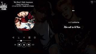[VIETSUB+MP3 DL] We don't talk anymore by Jimin & JK