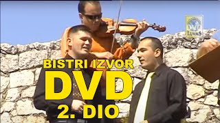 Bistri Izvor - Luvas Records DVD - Drugi Dio (Official Video)