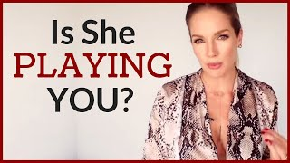 Signs She Is Using You | How To Tell If She Is Playing You