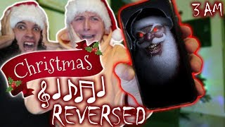 *CREEPY* DO NOT LISTEN TO CHRISTMAS MUSIC IN REVERSE AT 3 AM!! (WE'RE NOT ALONE)