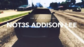 Not3s - Addison Lee [ GTA Music Video ]