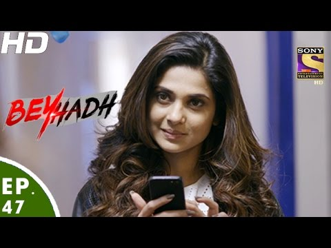 Beyhadh - बेहद - Episode 47 - 14th December, 2016 thumbnail
