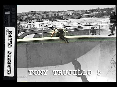 Tony Trujillo Skateboarding Classic Clips #254 Part 5 Bondi
