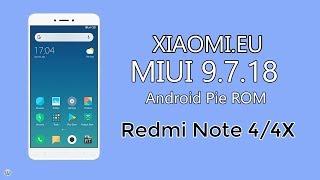 Xioami.Eu MIUI 9.7.18 Android Pie Port For Redmi Note 4/4X