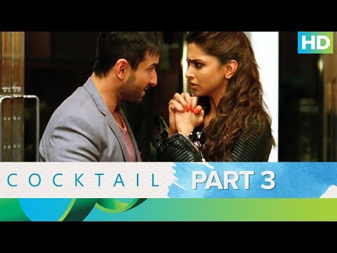 Cocktail | Best Moments - Part 3 | Saif Ali Khan, Deepika Padukone & Diana Penty