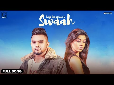 Swaah : Laji Surapuria ( Official Video ) Rav Dhillon | Latest Punjabi song | GK.DIGITAL | GeetMP3