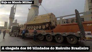 A chegada dos 96 blindados do Exército Brasileiro