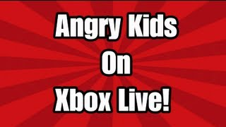 Angry Kids On Xbox Live! (Offensive Language)