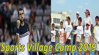 Sports Village Camp 2019 : Famous Tennis Player Marin Cilic to Train Kids This Season | TV5