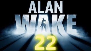 ALAN WAKE Walkthrough [No Commentary] - Episode 4: Die Wahrheit - Part 22 (PC/Deutsch/German/1080p)