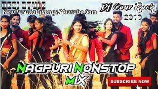 Nagpuri NonStop Mixing 2k19  || Only Nagpuri NonStop Mixing || Fudu Mix ||Dj Gour Rock