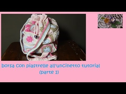 borsa con piastrelle all'uncinetto tutorial (parte 1)