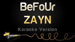 Download Lagu ZAYN - BeFoUr (Karaoke Version) Gratis STAFABAND