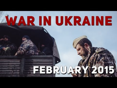 Ukraine War 2015 - February Clashes And Firefights In Eastern Ukraine