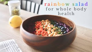 RAINBOW SALAD RECIPE for whole body health