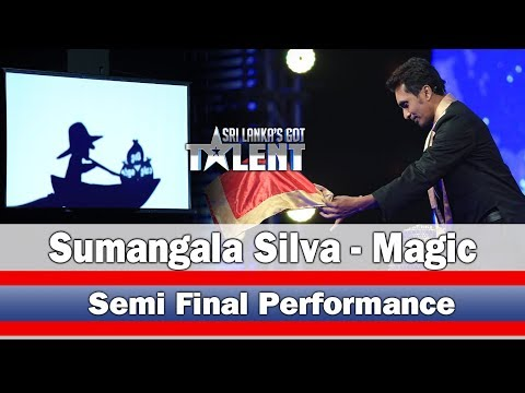 Sumangala Silva - Magic | Semi Final Performance  - | Sri Lanka's Got Talent