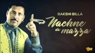 Nachne Da Mazza | (How Bout U?) | Bakshi Billa | Kaos Productions | Latest Punjabi Songs 2017