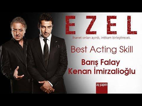 Ezel Best Acting Skill Barış Falay Kenan İmirzalioğlu