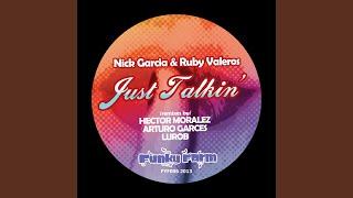 Just Talkin' (Arturo Garces Remix)
