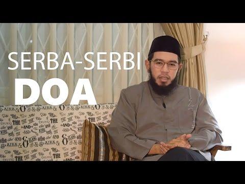 Kajian Singkat : Serba-serbi Doa - Ustadz Nuzul Dzikri, Lc