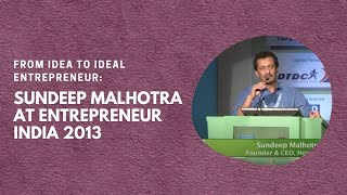 From Idea to Ideal Entrepreneur