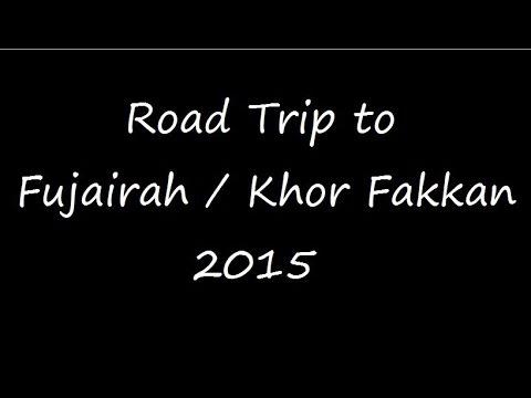 Road Trip to Fujairah/Khor Fakkan 2015 - GoPro Hero4 Silver