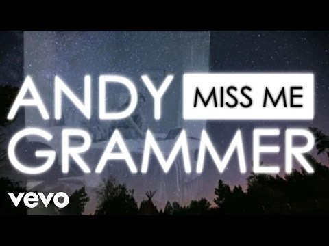Andy Grammer - Miss Me (Lyric Video)