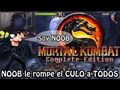 MORTAL KOMBAT: Komplete Edition | El NOOB le rompe el CULO a TODOS! :D