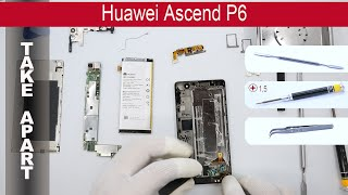 How to disassemble 📱 Huawei Ascend P6, Take Apart, Tutorial