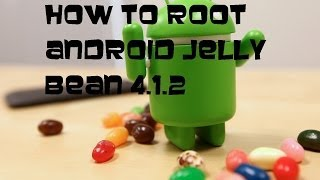 How to Root Android 4.1.2 Jelly Bean (Universal Method)