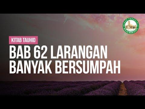 Bab 62 Larangan Banyak Bersumpah - Ustadz Ahmad Zainudiin Al-Banjary