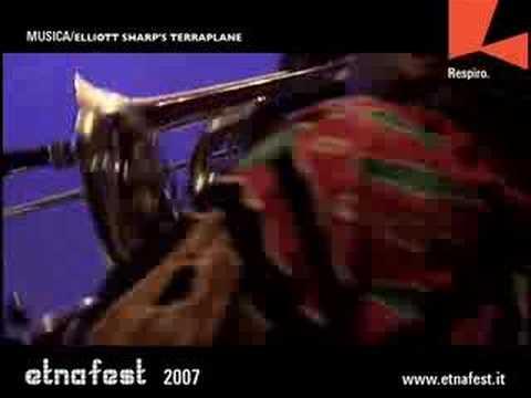 Elliot Sharp's Terraplane live at Etnafest 2007