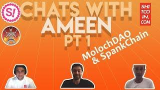 Ameen Soleimani - MolochDAO & SpankChain Updates!