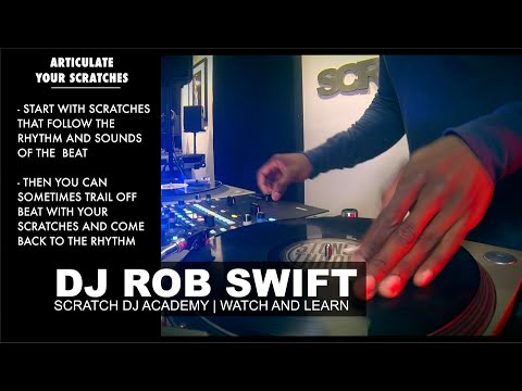 DJ Rob Swift | Articulate Your Scratches | WATCH AND LEARN