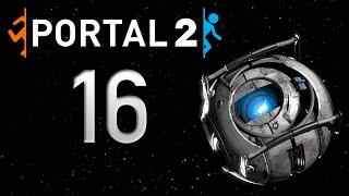 Portal 2: Late Play #16 – I Like Big Bounce and I Cannot Lie