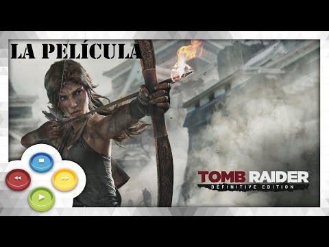 Tomb Raider Definitive Edition Pelicula Completa Español