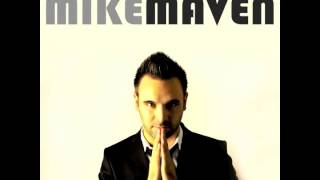 Watch Mike Maven You video