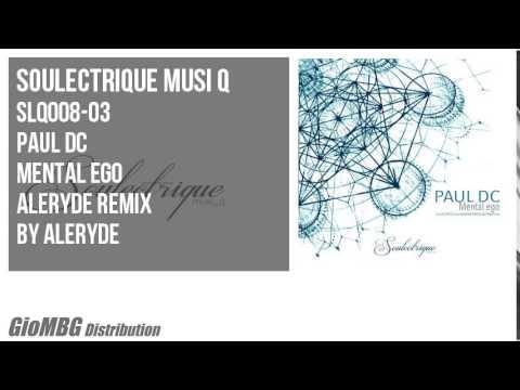 Paul Dc - Mental Ego [Aleryde Remix]