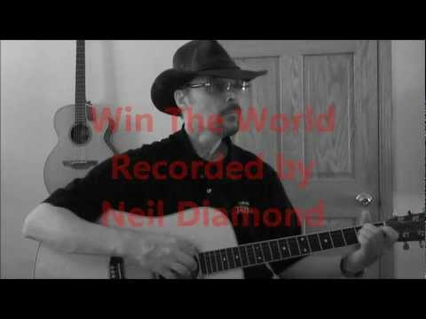 Neil Diamond - Win The World