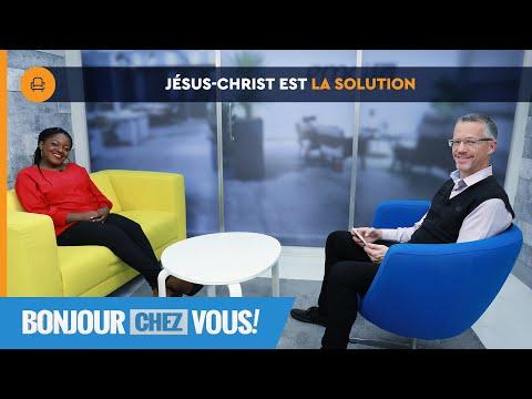 Jésus-Christ est la solution - Bonjour chez vous ! - Guy Gosselin