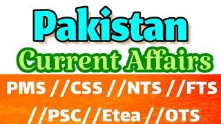 Current Affairs of Pakistan //CT PST PET DM//