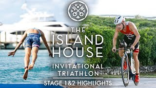 Island House Triathlon Stage 1 & 2 Highlights