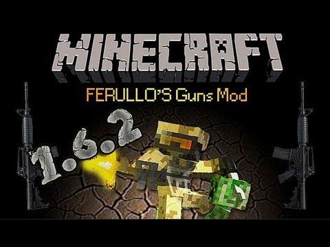 Minecraft 1.6.2 - Como descargar e instalar FERULLO'S GUNS MOD[Mod de armas] Facil y Rápido!!
