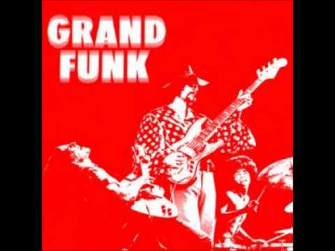 Grand Funk Railroad - Got This Thing On The Move
