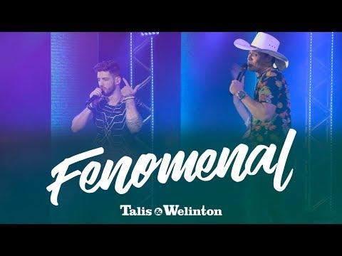 Talis e Welinton  - Fenomenal