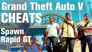 GTA 5 Cheats - Spawn Rapid GT