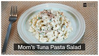 Mom's Tuna Pasta Salad / ep 06