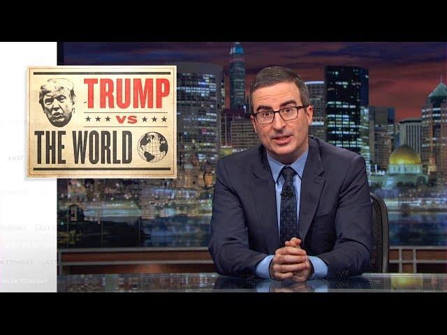 Trump vs. The World Last Week Tonight with John Oliver HBO