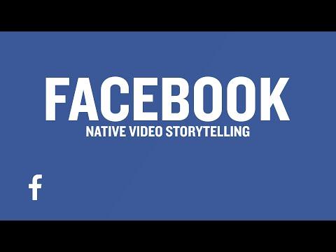 Native Video Storytelling: Facebook