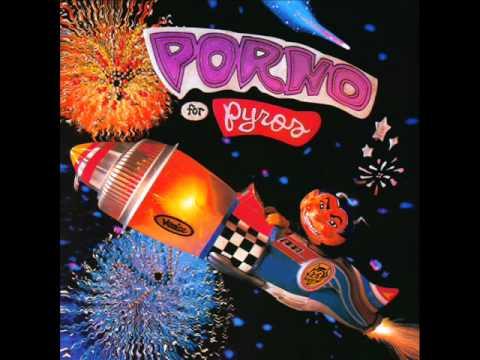 Porno For Pyros - Sadness